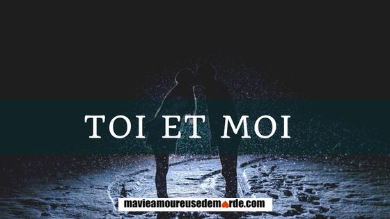 Toi Et Moi Ma Vie Amoureuse De Marde